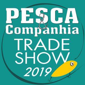 PESCA & COMPANHIA TRADE SHOW 2019