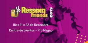 RESSACA FRIENDS 2019
